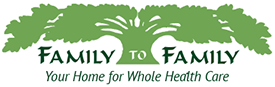 Family To Family | Your Home for Whole Health Care